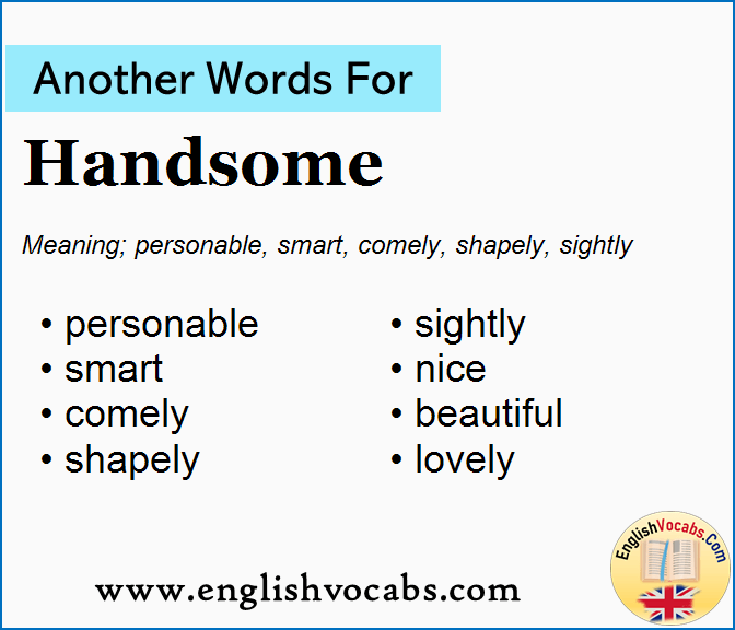Word the handsome of meaning handsome