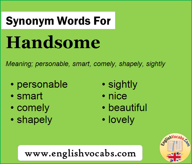 Word the handsome of meaning 'Handsome', 'Sophisticated',