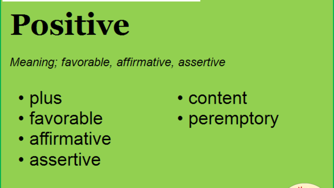 Synonym for Positive, what is synonym word Positive   English Vocabs